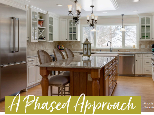 Remodelers Showcase Feature A Phased Approach